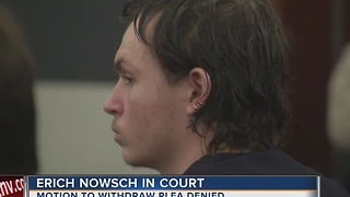 UPDATE: Judge denies Erich Nowsch's request - Video
