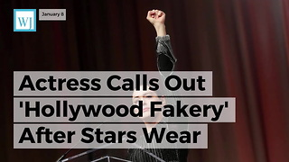 Actress Calls Out 'Hollywood Fakery' After Stars Wear Black To Golden Globes - Video