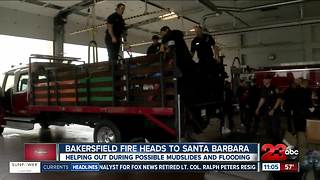 Bakersfield Fire heads to Santa Barbara to help out during storms - Video