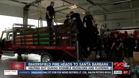 Bakersfield Fire heads to Santa Barbara to help out during storms