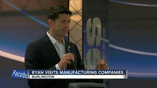 House Speaker Paul Ryan visits manufacturing companies in his district