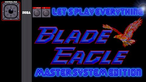 Let's Play Everything: Blade Eagle 3-D