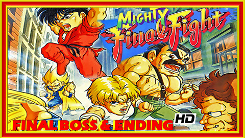 Mighty Final Fight (NES) Final Boss Fight & Ending - 60 FPS HD