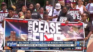 Baltimore Ceasefire prepares for fourth murder-free weekend after cities 100th homicide - Video