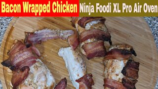 Chicken Breast Wrapped in Bacon, Ninja Foodi XL Pro Air Fry Oven