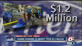 Carrier workers to benefit from $1.2M - Video
