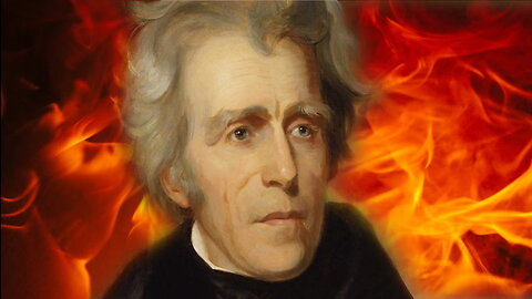 Why Andrew Jackson Was the Craziest President Ever