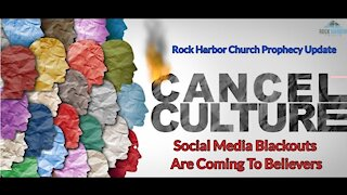 Cancel Culture: Social Media Blackouts Are Coming to Believers