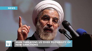 Iran Threatens US Over Possibility of New Sanctions - Video
