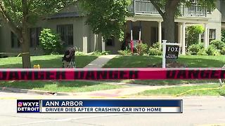Driver dies after crashing into Ann Arbor home