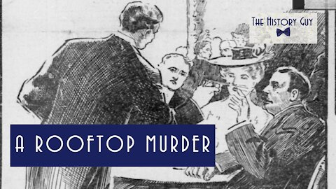 A Rooftop Murder: Stanford White, Henry Thaw, and the Trial of the Century