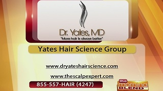 Dr. Yates Hair Science - 11/21/16 - Video