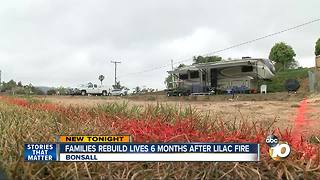 Families rebuild 6 months after Lilac Fire - Video