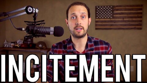 On Incitement to Violence | A Dangerously Expanding Definition & a Free Speech Impeachment