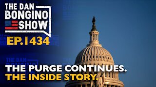 Ep. 1434 The Purge Continues. The Inside Story - The Dan Bongino Show