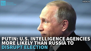Putin U.s. Intelligence Agencies More Likely Than Russia To Disrupt Election - Video