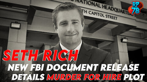 NEW FBI Docs Reveal Seth Rich Murder Plot!