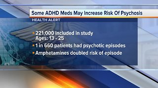 Ask Dr. Nandi: Newly prescribed ADHD medications may cause psychosis, study finds