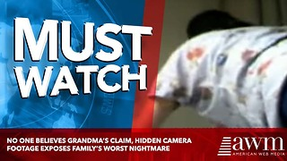No One Believes Grandma's Claim, Hidden Camera Footage Exposes Family's Worst Nightmare - Video