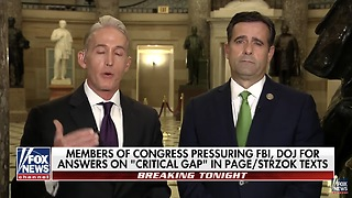 Rep. Trey Gowdy — FBI's Strzok, Mistress Text About Secret Society After The Election - Video