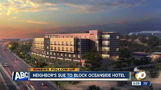 Oceanside residents suing city over new hotel - Video