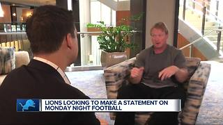 Lions looking to make a statement on Monday Night Football - Video