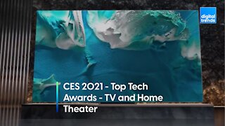 Digital Trends at CES 2021 - Top Tech Awards - TV and Home Theater