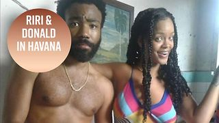 Rihanna & Donald Glover spotted in Cuba together - Video
