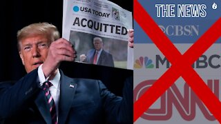 President Trump Acquitted Why People Don't Trust the News???