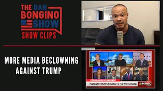 More Media Beclowning Against Trump - Dan Bongino Show Clips