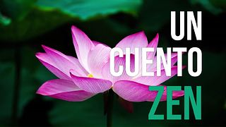Un Cuento Zen - Video