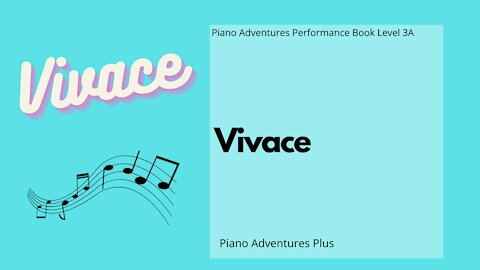 Piano Adventures Performance Book 3A - Vivace
