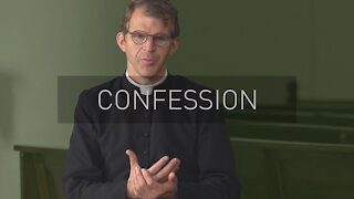 What is Confession?   with Priest Jonathan Meyer