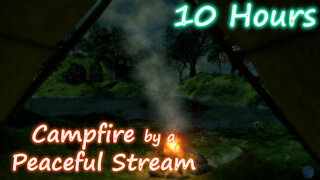 10 Hours - Campfire by a Peaceful Stream - Relaxing sounds for sleep