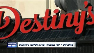 Restaurant Destiny's Reopens after possible Hep A. scare