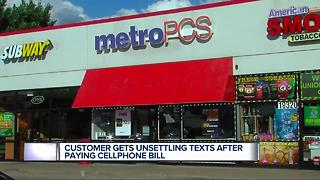 Customer gets unsettling texts after paying cell phone bill - Video