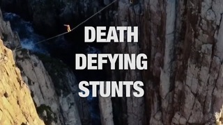 These Death-Defying Stunts Will Leave You Gasping for Breath - Video