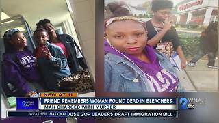 Friend remembers woman found dead in bleachers - Video