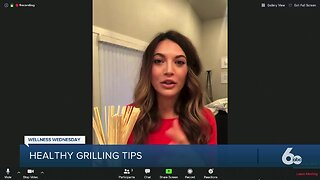 Wellness Wednesday: grilling tips