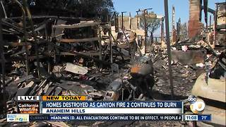 Homes destroyed as Canyon Fire 2 continues to burn
