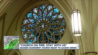 """Blessed Sacrament ready to kick off """"Church on Fire: Stay with Us"""" series"""