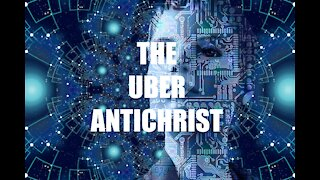 THE UBER ANTICHRIST