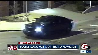 Police looking for car tied to homicide