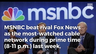 MSNBC Makes History With Ratings Win - Video