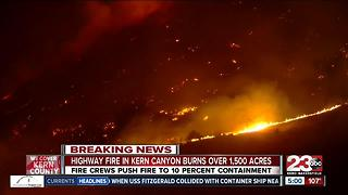 Highway Fire in Kern Canyon burns over 1,500 acres - Video