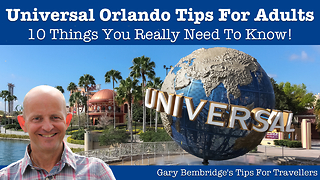 10 must know tips for adults visiting Universal Orlando Resort Florida - Video