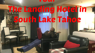 Tour The Landing Hotel in South Lake Tahoe - Video
