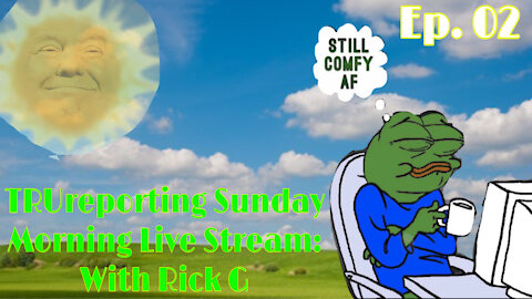 TRUreporting Live Morning Show With Rick. G Episode 02