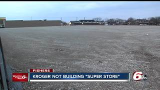 Fishers residents upset after Kroger throws out plans for