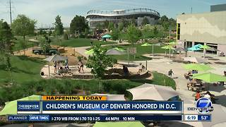 Denver's Children Museum being honored in Washington, D.C. - Video